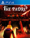 The Padre for PlayStation 4