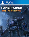 Shadow of the Tomb Raider - The Path Home for PlayStation 4