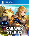 Caravan Stories for PlayStation 4