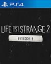 Life is Strange 2: Episode 4 for PlayStation 4