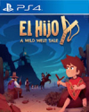 El Hijo - A Wild West Tale for PlayStation 4
