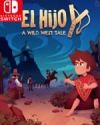 El Hijo - A Wild West Tale for Nintendo Switch
