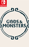 Gods & Monsters for Nintendo Switch