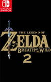 The Legend of Zelda: Breath of the Wild 2 for Nintendo Switch
