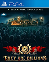 They Are Billions for PlayStation 4