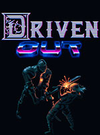 Driven Out for PC