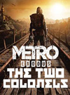 Metro Exodus: The Two Colonels for PC