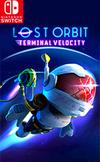 LOST ORBIT: Terminal Velocity for Nintendo Switch