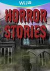 Horror Stories for Nintendo Wii U
