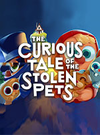 The Curious Tale of the Stolen Pets for PC