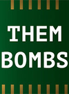 Them Bombs for PC