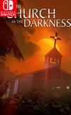 The Church in the Darkness for Nintendo Switch