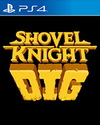Shovel Knight Dig for PlayStation 4