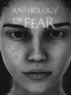 Anthology of Fear for PC
