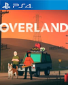 Overland for PlayStation 4