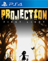 Projection: First Light for PlayStation 4