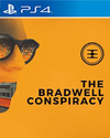 The Bradwell Conspiracy for PlayStation 4