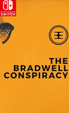 The Bradwell Conspiracy for Nintendo Switch