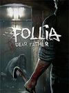 Follia - Dear father for PC