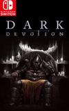 Dark Devotion for Nintendo Switch