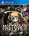 MISTOVER for PlayStation 4
