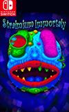 Straimium Immortaly for Nintendo Switch