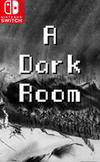 A Dark Room for Nintendo Switch