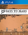 39 Days to Mars for PlayStation 4