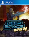 Deep Space Rush for PlayStation 4