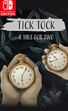 Tick Tock: A Tale for Two for Nintendo Switch