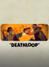 Deathloop for PC