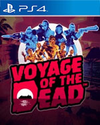 Voyage of the Dead for PlayStation 4