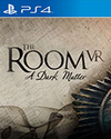 The Room VR: A Dark Matter for PlayStation 4