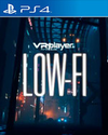 LOW-FI for PlayStation 4