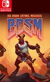 BDSM: Big Drunk Satanic Massacre for Nintendo Switch