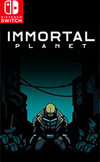 Immortal Planet for Nintendo Switch