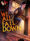 We Happy Few - We All Fall Down for PC