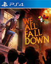 We Happy Few - We All Fall Down for PlayStation 4
