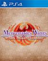 Mercenaries Wings: The False Phoenix for PlayStation 4