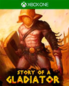 Story of a Gladiator for Xbox One