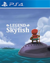 Legend of the Skyfish for PlayStation 4