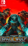 WARHAMMER 40,000: SPACE WOLF for Nintendo Switch