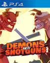 Demons with Shotguns for PlayStation 4