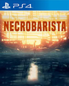 Necrobarista for PlayStation 4