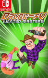 Drunk-Fu: Wasted Masters for Nintendo Switch