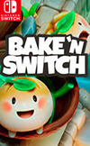 Bake 'n Switch for Nintendo Switch