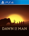 Dawn of Man for PlayStation 4