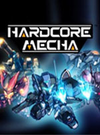 HARDCORE MECHA for PC