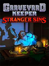 Graveyard Keeper - Stranger Sins for PC
