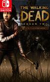 The Walking Dead: Season Two for Nintendo Switch